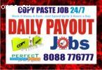 Cut copy Paste Job | Daily Payment  Bangalore Part time job