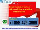 Gmail customer service offers reliable amenities to their us